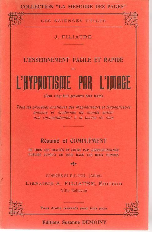 Жан Филиатре «Гипнотизм в изображении» (1910)